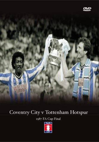 1987 FA Cup Final Coventry City v Tottenham Hotspur [DVD]