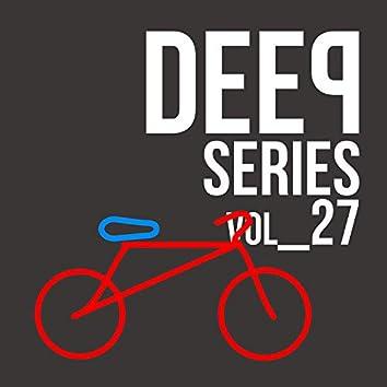 Deep Series - Vol.27