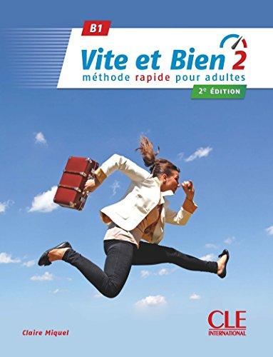 Vite et Bien 2 B1 Podrecznik + klucz + CD: Livre + CD audio + corriges 1 B1 2e edition