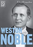 Choral Perspectives: Weston Noble [DVD]