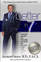 Better in 7: The Ultimate 7 Day Guide to a Brand New You!