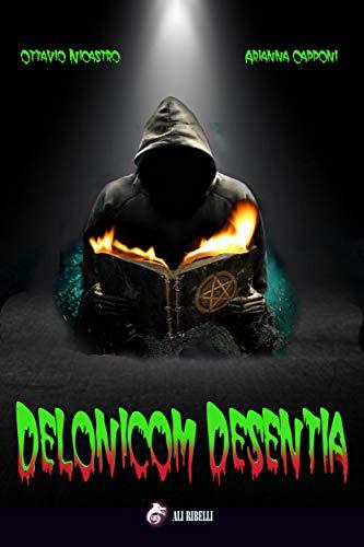 Delonicom Desentia (Italian Edition)