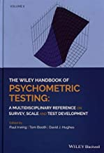 The Wiley Handbook of Psychometric Testing, 2 Volume Set: A Multidisciplinary Reference on Survey, Scale and Test Development
