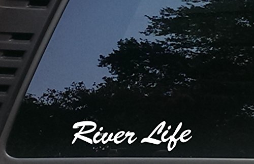 "High Viz Inc River Life - 8"" x 2"" die Cut Vinyl Decal for Cars, Trucks, Windows, Boats, Tool Boxes, etc NOT Printed!"