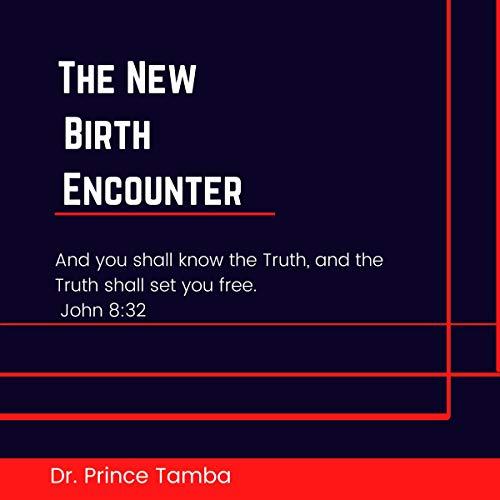 Couverture de The New Birth Encounter