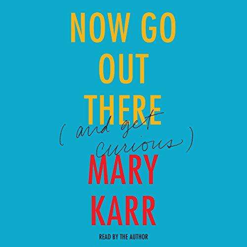 Now Go Out There audiobook cover art