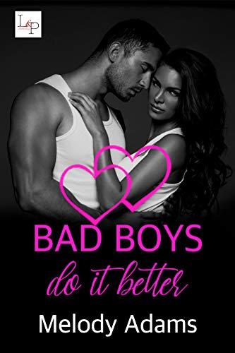 Bad Boys Do It Better (Bad Boys do it better 1)