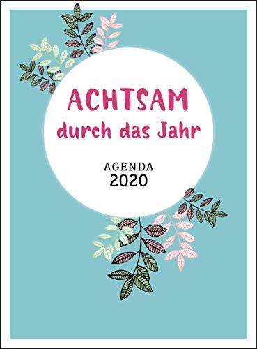 Heckmann, I: Achtsam durch das Jahr 2020 Agenda