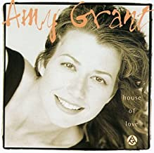 amy grant house of love video