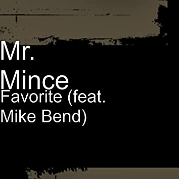 Favorite (feat. Mike Bend)