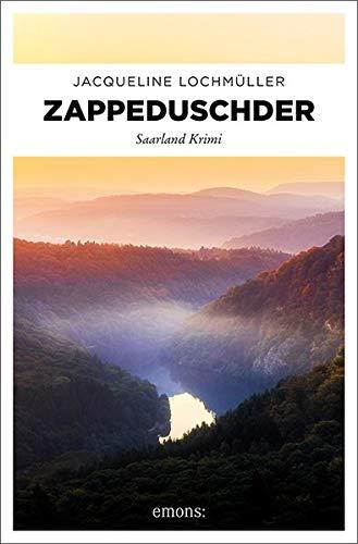 Buchseite und Rezensionen zu 'Zappeduschder: Saarland Krimi' von Jacqueline Lochmüller