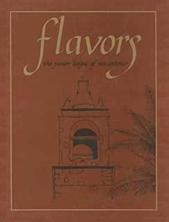 Flavors: The Junior League of San Antonio