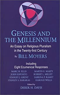 Genesis and the Millennium: An Essay on Religious Pluralism in the Twenty-First Century