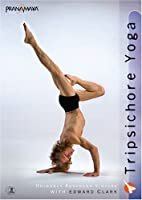 Tripsichore Yoga: Uniquely Advanced Vinyasa with Edward Clark