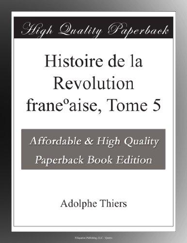 Histoire de la Revolution franeºaise, Tome 5