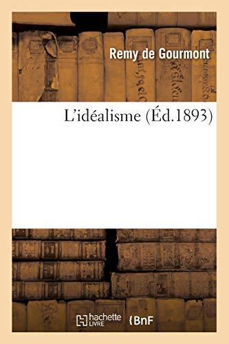 L'Idéalisme (Éd.1893) (Philosophie)