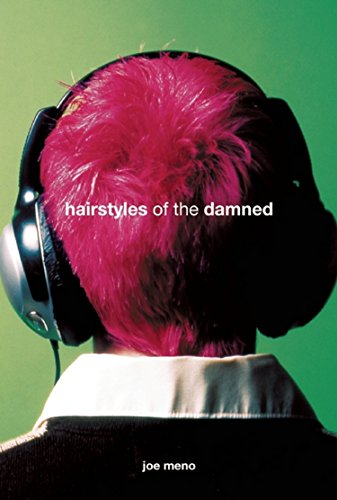 Hairstyles of the Damned (Punk Planet Books)