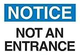 Brady 95280 Plastic, 7' X 10' Notice Sign Legend 'Not An Entrance'