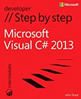 Microsoft Visual C# 2013 Step by Step (Step by Step Developer) by John Sharp(2013-11-25)