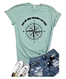 Not All Who Wander are Lost Women Travel T Shirt Compass Graphic Baseball Tee Short Sleeve Cotton Casual Tops (S, Green)