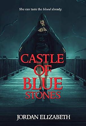Castle of Blue Stones