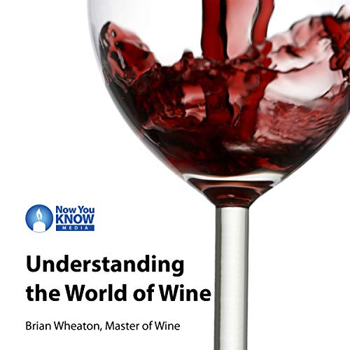 Understanding the World of Wine audiobook cover art