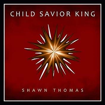 Child Savior King
