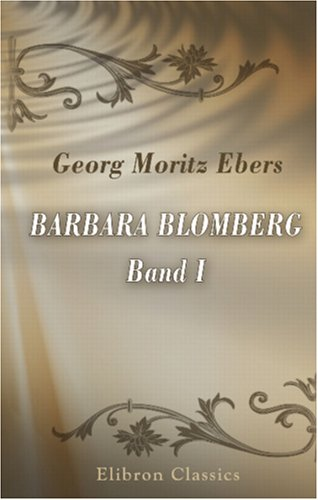 Barbara Blomberg: Band I