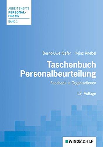 Taschenbuch Personalbeurteilung: Feedback in Organisationen (Arbeitshefte Personalpraxis)