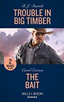 Trouble In Big Timber / The Bait: Trouble in Big Timber / the Bait (A Kyra and Jake Investigation)