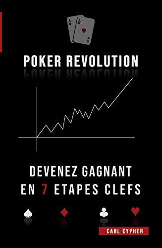 Poker Revolution - Devenez Gagnant en 7 Étapes Clefs