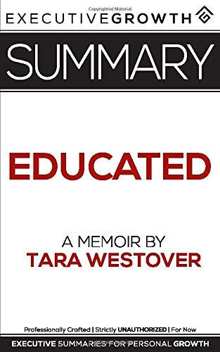 Summary: Educated - A Memoir by Tara Westover