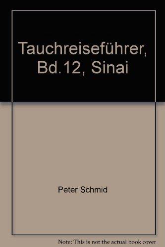Tauchreiseführer, Bd.12, Sinai