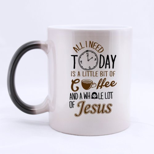 Cute Design all I need today is a little bit of coffee and a whole lot of jesus Heat Color Changing Mug Magic Coffee Mug Ceramic/11 Oz Morphing Mug - Best Gift For Birthday,Christmas And New Year