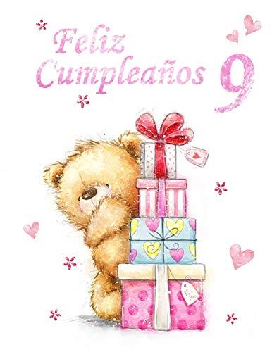 Feliz Cumpleaños 9: Mejor Que una Tarjeta de Cumpleaños! Oso Adorable con Regalos Diseñados Libro de Cumpleaños Que se Puede Utilizar como una Diario o Cuaderno