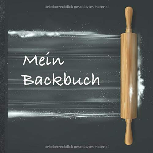 """Mein Backbuch: blanko Rezeptbuch zum Selberschreiben • Platz für 100 Backrezepte • mit Register • Design """"DIY Backen 1003"""" • praktisches 21 x 21 cm ... Kuchen, Plätzchen backen • Do it Yourself!"""