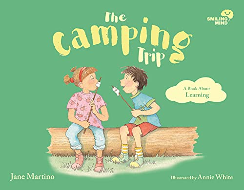 Smiling Mind 5: The Camping Trip: A Book About Learning (English Edition)