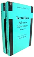 Adversus Marcionem: Bks. 1-5 in 2v (Early Christian Texts)