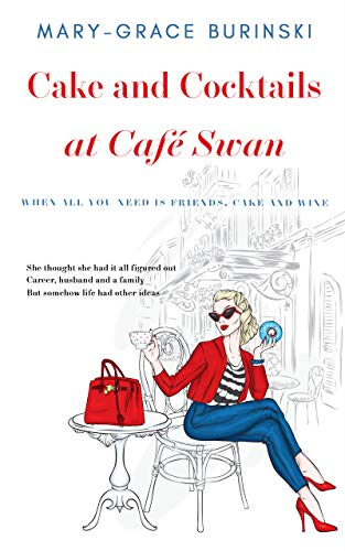 Cake and Cocktails at Cafe Swan (English Edition)
