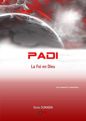 Padi: La Foi en Dieu (Les Ryax t. 2) (French Edition)
