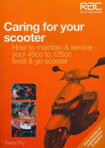 (Caring for Your Scooter: How to Maintain & Service Your 49cc to 125cc Twist & Go Scooter) By Fry, Trevor (Author) Paperback on (10 , 2011)