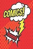Comics Boom: Dibuja y crea tu propio cómic: 6 x 9 con panel de cómic de 120 páginas de Journal Notebook para artistas de todos los niveles (Blank Comic Books)