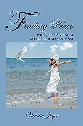 Finding Peace When Life's Manual No Longer Makes Sense