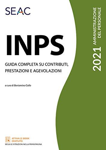 INPS. Guida completa su contributi, prestazioni e agevolazioni