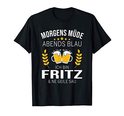 Herren Fritz Vorname Geschenk Geburtstag Lustiges Bier Sprüche T-Shirt