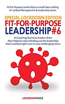 Fit For Purpose Leadership 6: Special Edition by [Andrew Priestley]