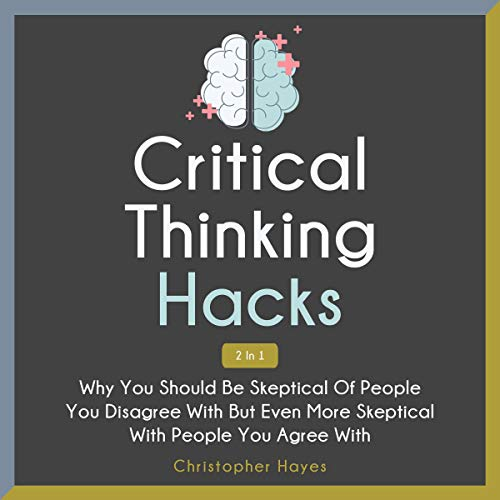 Critical Thinking Hacks 2 in 1  By  cover art