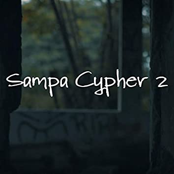 Sampa Cypher 2