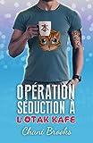 Opération Séduction à l'Otak'Kafé: une new romance feel good et sexy, une comédie...