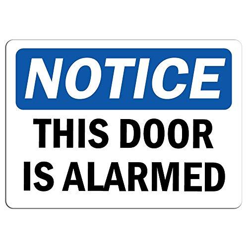 Señal de advertencia de metal con mensaje 'Notice Notice Notice This Door is Alarmed Sign Private Proerty Sign for Home Outdoor Caution Sign for Room Garage Decor 8x12'